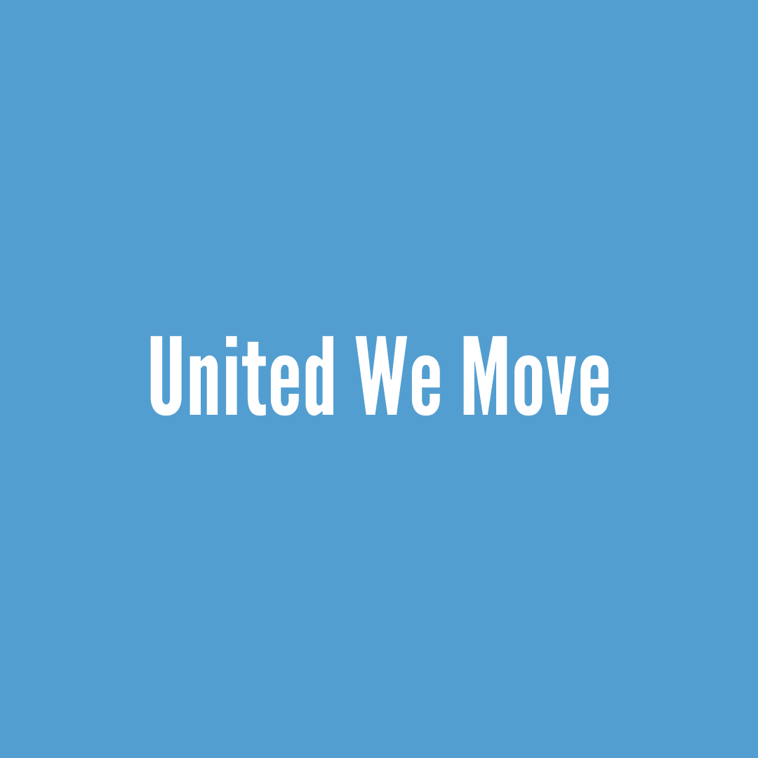 What We Do- United We Move